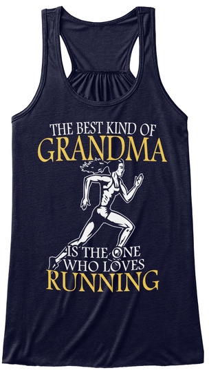 The Best Kind Of Grandma Is The One Who Loves Running Midnight T-Shirt Front