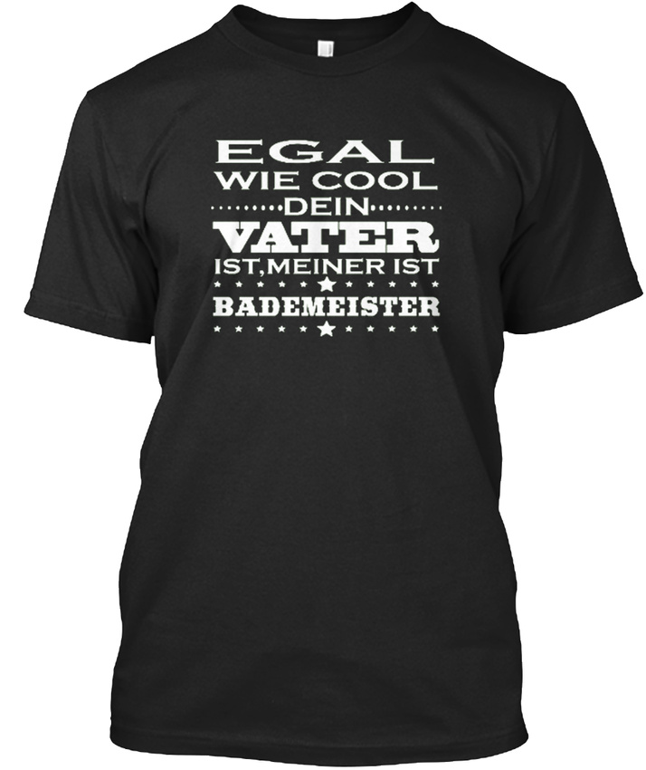 Egal-Cool-Vater-Bademeister-Stylisches-T-Shirt