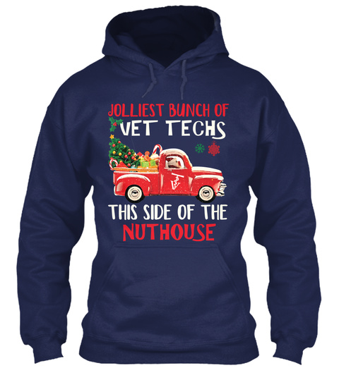 Jolliest Bunch Of Vet Techs This Side Of The Nuthouse Navy T-Shirt Front