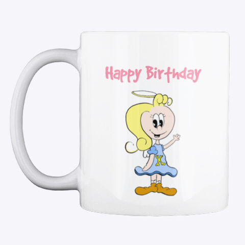 Kate &Amp; Bub Birthday Hot Drink Cup White T-Shirt Front