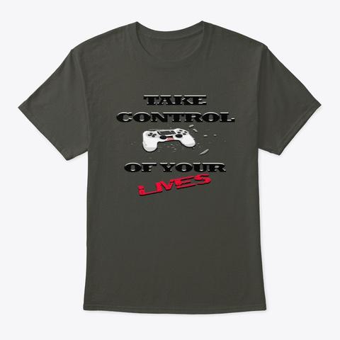 Take Control Smoke Gray T-Shirt Front