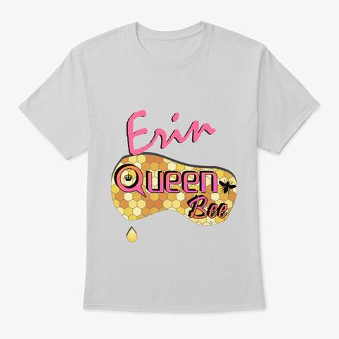 Erin Queen Bee Light Steel T-Shirt Front