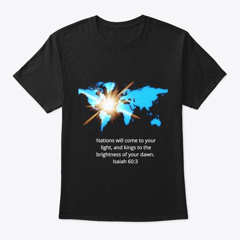 Isaiah 60:3 Black T-Shirt Front