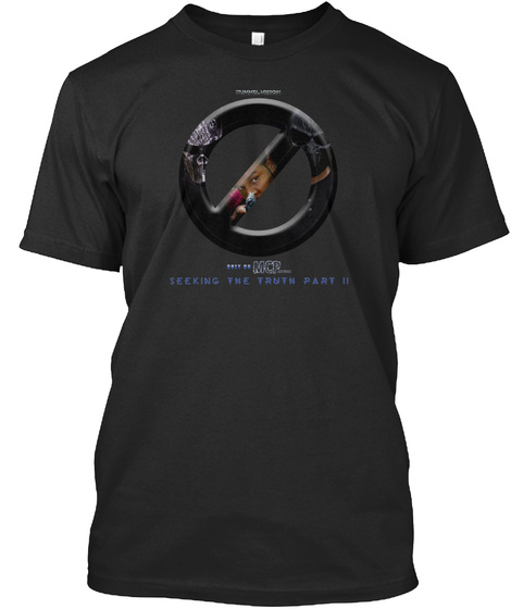 Mcp Seeking The Truth Part Ii Black T-Shirt Front