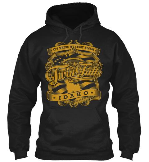 It's Where My Story Begins Twin Falls Idaho Black T-Shirt Front