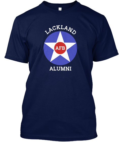 Lackland Afb Alumni Navy T-Shirt Front