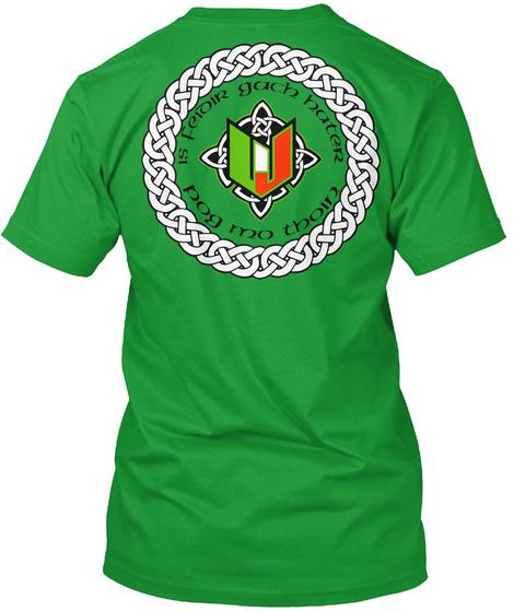 Is Feidir Gach Hater Pob Mo Thoin Kelly Green T-Shirt Back