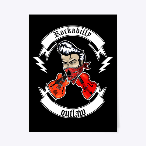 Rockabilly Outlaw Poster Black Camiseta Front