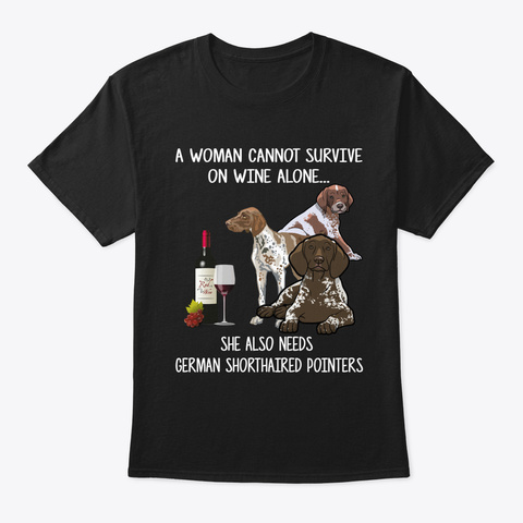 German Shorthaired Pointer Love And Wine Black T-Shirt Front