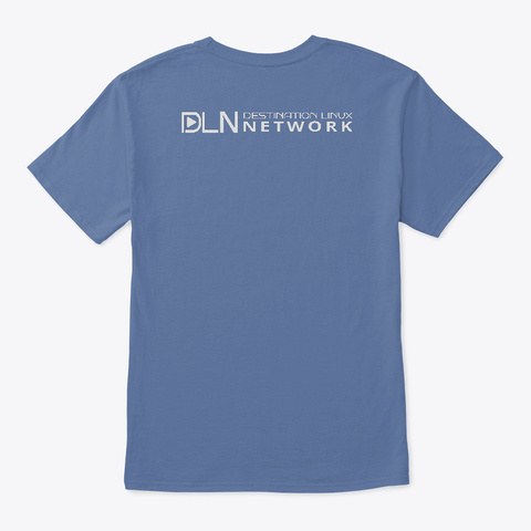 This Week In Linux T Shirt Denim Blue T-Shirt Back