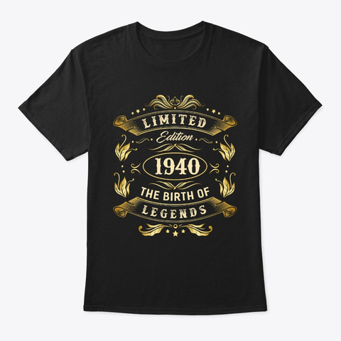February 1940   80th Birthday    80 Year Black T-Shirt Front