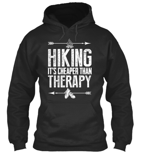 Hiking It's Cheaper Than Therapy Jet Black Sweatshirt Front