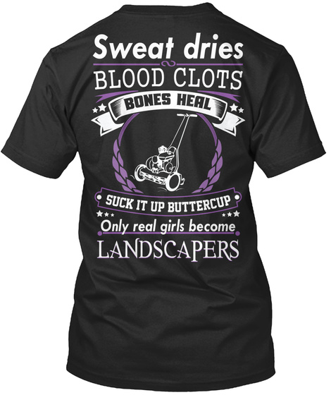 Landscaper Girl Shirt Limited Edition Black T-Shirt Back