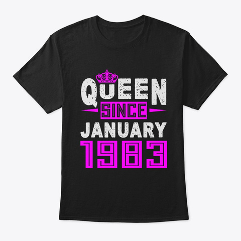 Queen Since January 1983 Birthday Gift Black T-Shirt Front
