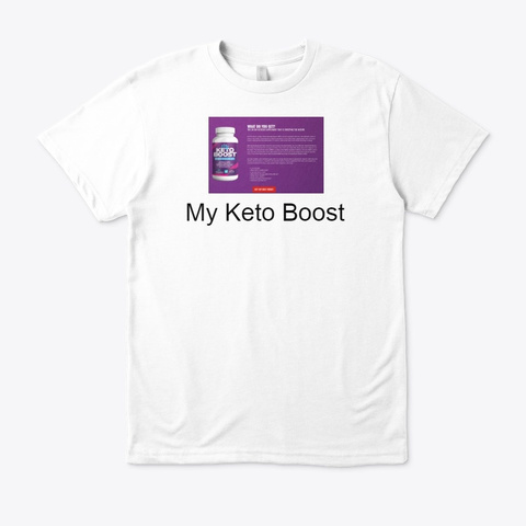 My Keto Boost  Price & Where To Buy ? White T-Shirt Front
