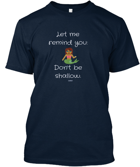 Mermaid Tee Don't Be Shallow  New Navy T-Shirt Front
