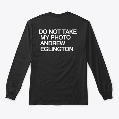 Do Not Take My Photo Black T-Shirt Back