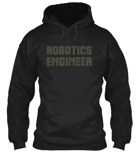 Robotics Engineer Black T-Shirt Front