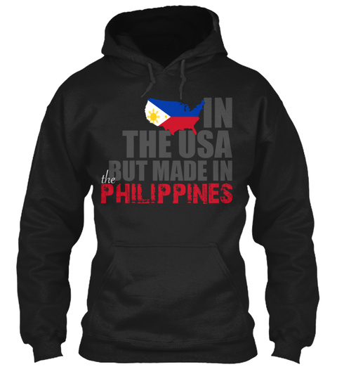 In The Usa But Made In Philippines Black T-Shirt Front