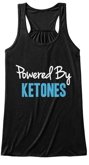 Powered By Ketones Black T-Shirt Front