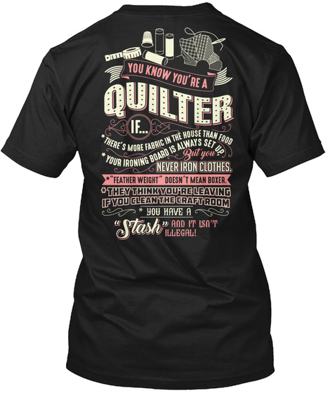 You Know You Are A Quitter Black T-Shirt Back