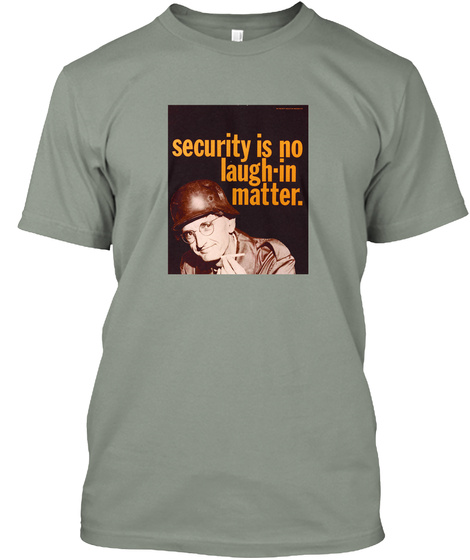 Security Is No Laugh In Matter Grey T-Shirt Front