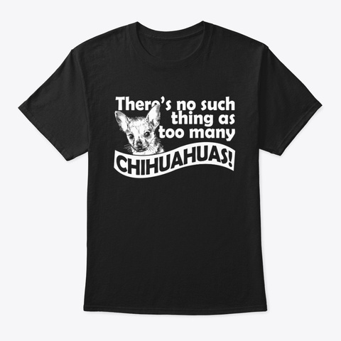 Chihuahuas Black T-Shirt Front