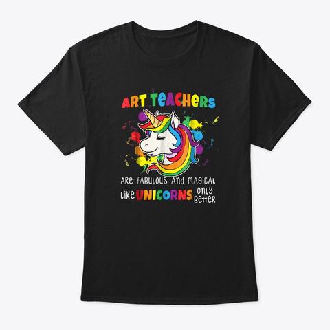 Fabulous Art Teacher Black T-Shirt Front