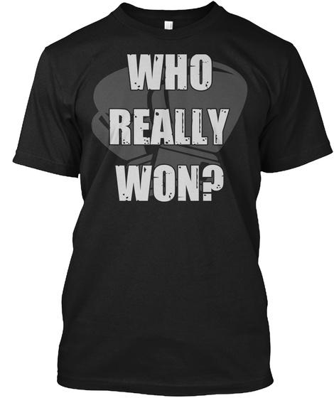 Whi Really Won Black T-Shirt Front