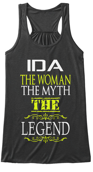 Ida The Woman The Myth The Legend Dark Grey Heather Women's Tank Top Front