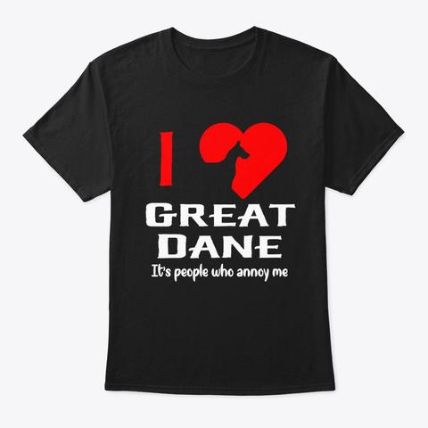 I Love Great Dane Black T-Shirt Front