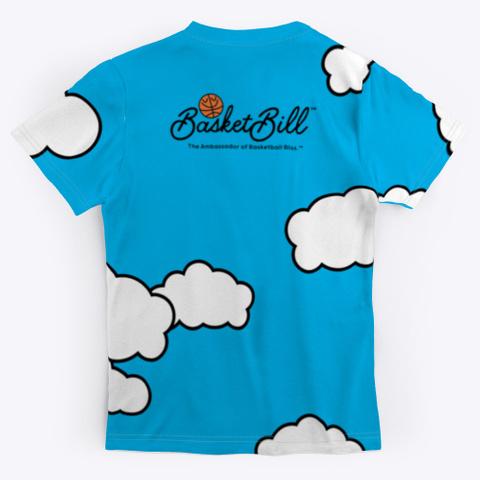 Basket Bill™ Clouds Standard T-Shirt Back
