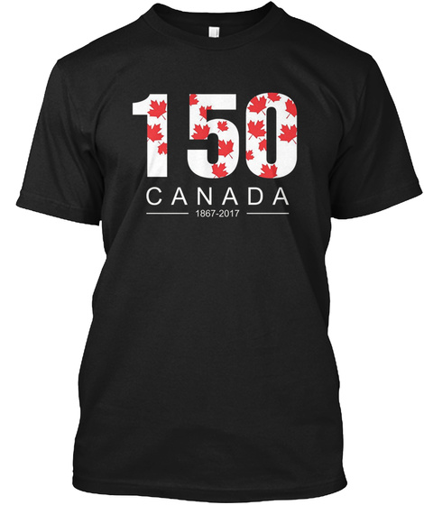 150 Canada 1867 2017 Black T-Shirt Front