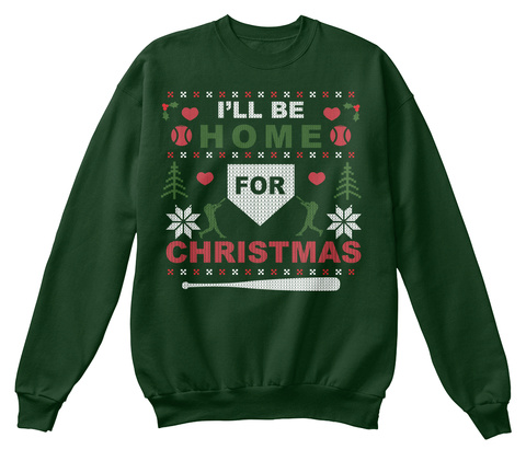 I'll Be Home For Christmas Deep Forest  T-Shirt Front