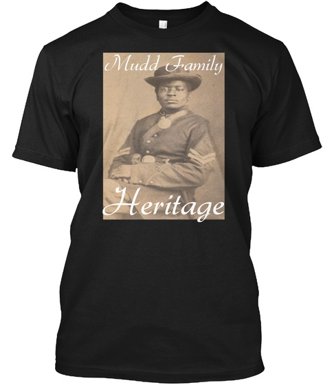 Mudd Family Heritage Black T-Shirt Front