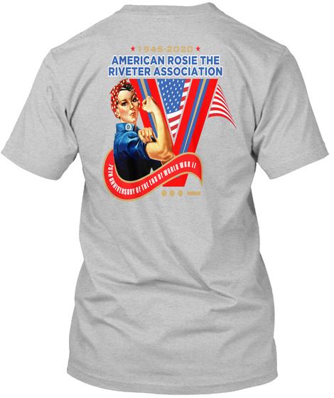 1945 2020 American Rosie The Riveter Association Light Heather Grey  T-Shirt Back