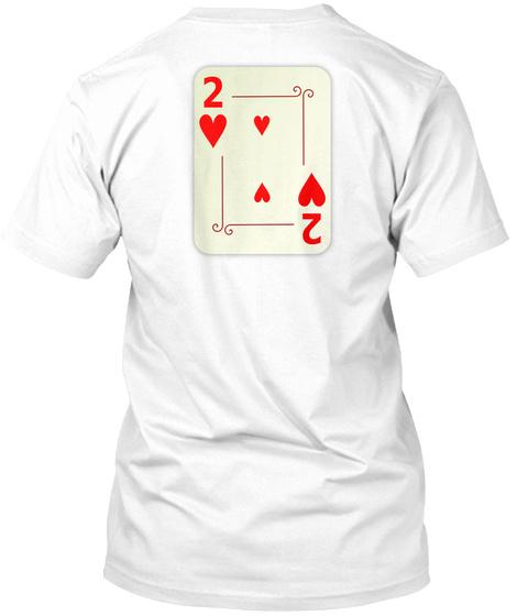 2 2 White T-Shirt Back