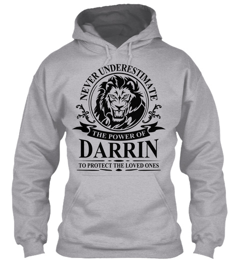 Never Underestimate The Power Of Darrin To Protect The Loved Ones Sport Grey T-Shirt Front