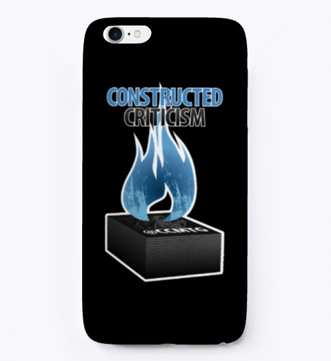 Constructed Criticism Phone Cases Black T-Shirt Front