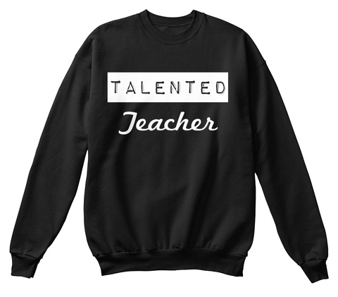 Talented Teacher Jet Black T-Shirt Front