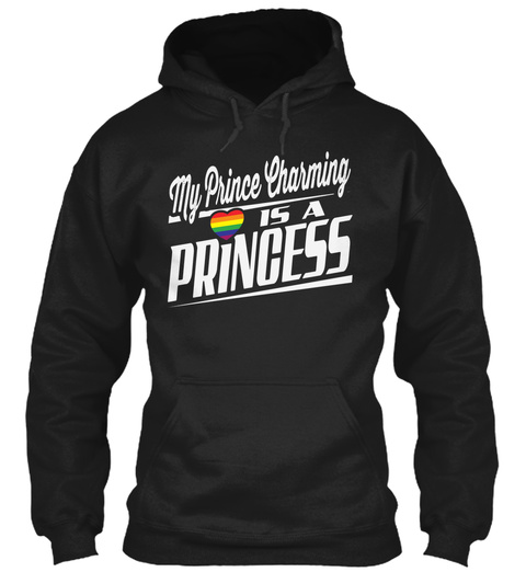 My Prince Charming Is A Princess Black T-Shirt Front