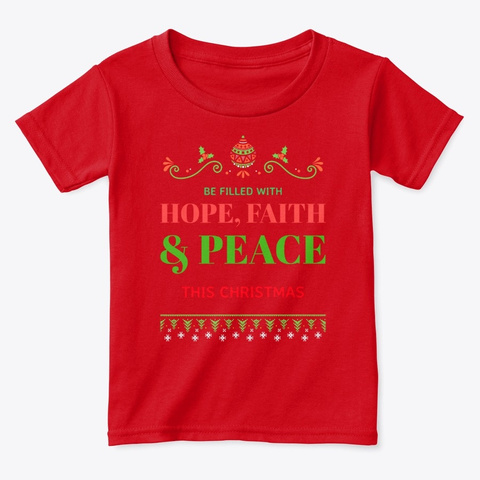 Christmas Hope Faith Peace Red  T-Shirt Front