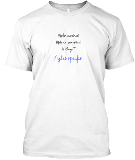 Nyles Speaks White T-Shirt Front