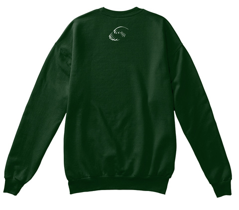 Money Mindset Crewneck Deep Forest  Sweatshirt Back