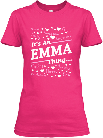 It's An Emma Thing T Shirt Emma Gifts Heliconia T-Shirt Front
