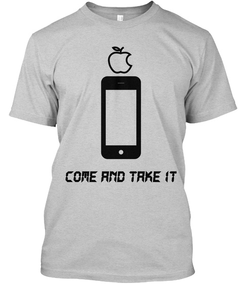 Come And Take It Light Steel T-Shirt Front