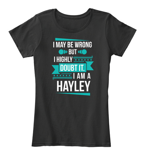Hayley   Don't Doubt Black T-Shirt Front