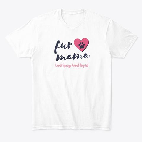 Fur Mama White T-Shirt Front