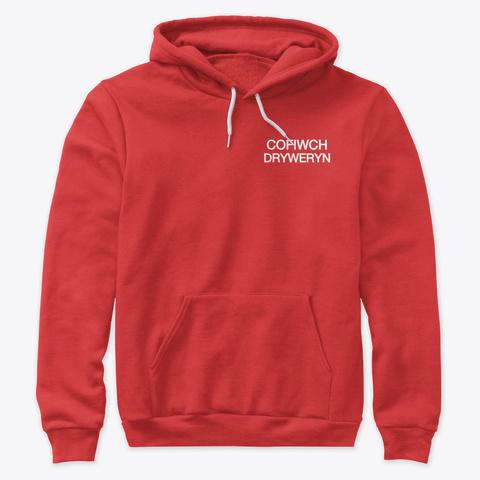 Cofiwch Dryweryn Red Sweatshirt Front