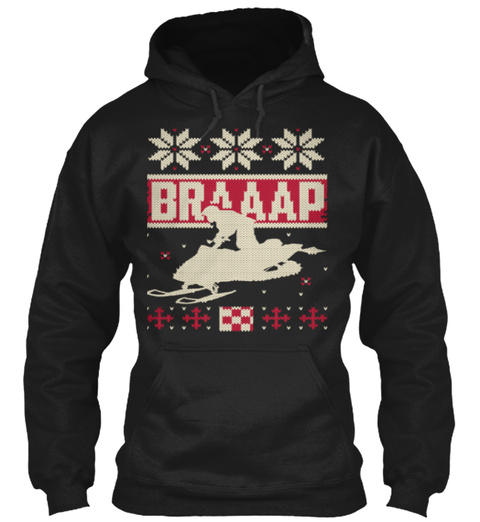 Braaap Snowmobile Ugly Christmas Black T-Shirt Front